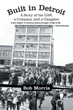 Bob Morris' New Biography Pays Tribute to Father, United Auto Workers