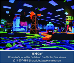 Miniature Golf in Des Moines at Urbandale's Incredible Buffet and Fun Center