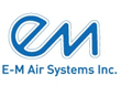 E-M Air Systems Reveals How You Can Still Save Money Despite 40%...