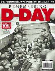 REMEMBERING D-DAY is the spring 2014 special issue from AMERICA IN WWII.