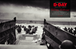 Part of Company E, 16th Infantry Regiment, 1st Infantry Division, wades toward Omaha Beach after exiting a Higgins boat in this spread from REMEMBERING D-DAY. AMERICA IN WWII Photo