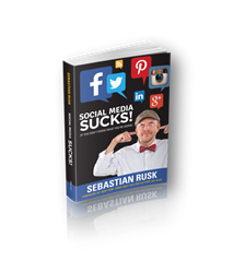 Social Media Sucks Book - Sebastian Rusk