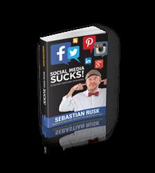 Social Media Sucks Book - Sebastian Rusk
