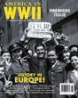 The first-ever issue of AMERICA IN WWII magazine, May-June 2005. AMERICA IN WWII photo