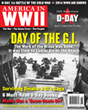 AMERICA IN WWII magazine's June 2014 issue commemorates the 70th anniversary of D-Day.