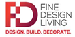 Fine Design Living, One of the GTA's Leading Boutique Design and Build...