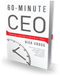 Bibliomotion Launches 60-Minute CEO, Second Book by Dick Cross