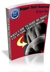 Bigger Butt Secrets Review | How To Gain A Firmed Butt Quickly