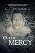 Killing for Mercy: 'Out of Mercy': Story of a Serial Killer With Heart