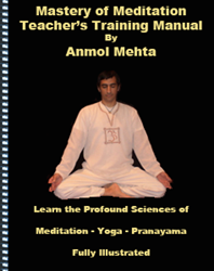 Meditation Teacher's Training Program Can Help People Master Meditation Easily-anmolmehta.com