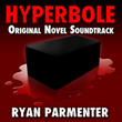 """Darkly Humorous Novel """"Hyperbole"""" Released with a Companion..."""