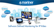 Tier 1 Pay-TV Provider Deploys Mariner xVu™ to Support Growth in...