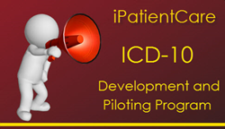 iPatientCare ICD-10 Development and Piloting Program