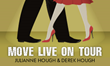 Julianne and Derek Hough Set for Move Live on Tour This Summer,...