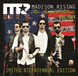 Madison Rising Reminds Americans To Celebrate The Bicentennial Of The...