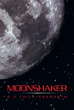 Author G V Chillingsworth Announces the Release of 'Moonshaker'