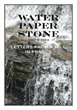 Nonfiction Book, Water Paper Stone: Letters from a Mill in France,...