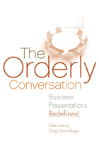 The Orderly Conversation: Business Presentations Redefined