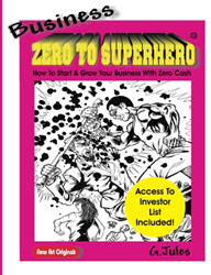 Business Zero To Superhero book