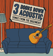 3 Doors Down Acoustic: Songs From the Basement Tour Tickets on Sale...