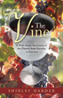 "New book, ""The Vine"" Reconnects Christians with the Bible"