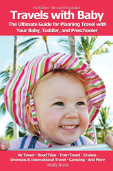 Travels with Baby: The Ultimate Guide