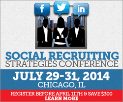 Social Recruiting Strategies Conference: Chicago 2014
