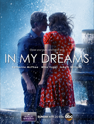 """In My Dreams"" starring Katharine McPhee & Mike Vogel"