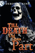 New Book 'Till Death Did Them Part' Shows the Merits of Forgiving...