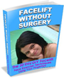 Facelift Without Surgery Review | Facelift Without Surgery Can Help...