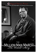 """The Million Man March - The Untold Story"""