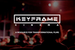 Keyframe-Entertainment Launches Keyframe-Cinema, a Community Film...