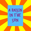 """A Raisin in the Sun"" Is Broadway's Hit of the Season at My Box..."