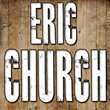 Eric Church Tickets in Minneapolis, Sioux Falls, Knoxville, Cleveland...