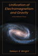 "New Book, ""Unification of Electromagnetism and Gravity"", by..."
