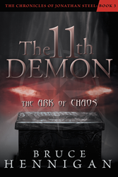 "New Book, ""The 11th Demon"", by Bruce Hennigan, Follows a..."
