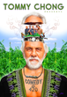 Tommy Chong presents Comedy @420