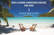 Win a Cruise For Two From Christian Life News and Inspiration Cruises
