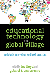 Educational Technology for the Global Village