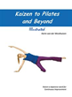 'Kaizen to Pilates and Beyond' offers Pilates workout tips