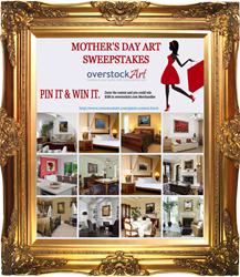 overstockArt.com reveals Mother's Day Art Pinterest Sweepstakes