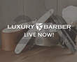 Luxury Barber 2.0 Launches Dynamic New Features and Site Wide Discount