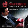 Photo of book cover: The Maverick Selling Method by Brian Burns