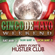 Larry Flynt's Hustler Club San Francisco, Hosts Cinco de Mayo Weekend