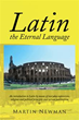 Martin Newman Gives Readers a Short But Comprehensive Course in 'Latin...