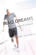 'Iraq Dreams' Shows Veteran in Conflict With PTSD, Divorce