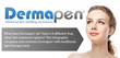 Derma Pen, LLC Is Excited to Be Releasing a New Infographic Comparing...