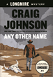 "New York Times Bestselling Author Craig Johnson Debuts Latest ""Walt..."