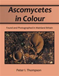 Author Peter I. Thompson Features Ascomycetes in His New Book