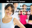 Your Job Source to the Entire Fitness Industry